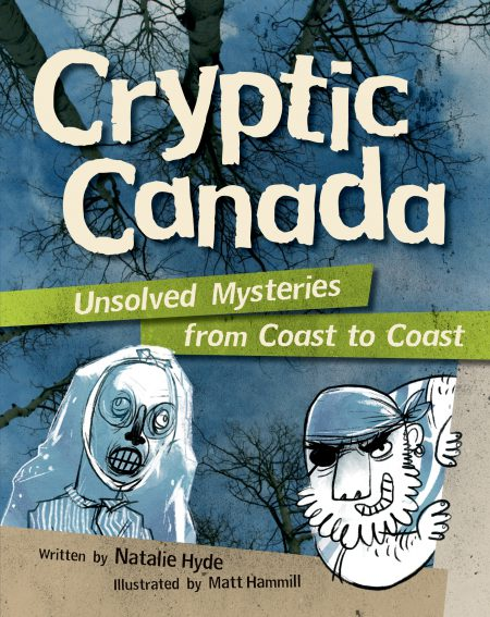 Cryptid Canada by Natalie Hyde