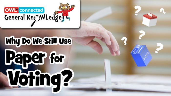 General KnOWLedge: Why do we still use paper voting?
