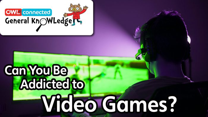 General KnOWLedge: Can you be addicted to video games?